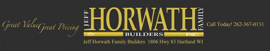 Jeff Horwath - Milwaukee Waukesha and Lake Country Home Builder
